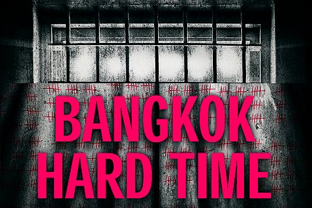 "New Book ""Bangkok Hard Time"" by Jon Cole"