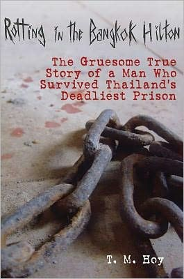 What It's Like In Thailand's Deadliest Prison
